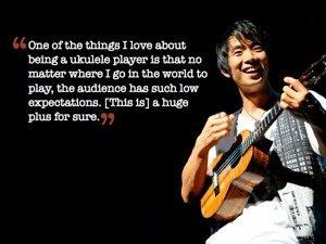 Zitat von Jake Shimabukuro