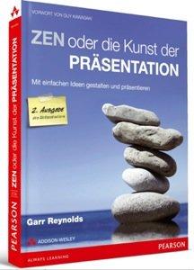 Zen oder die Kunst der Präsentation - Zweite Ausgabe